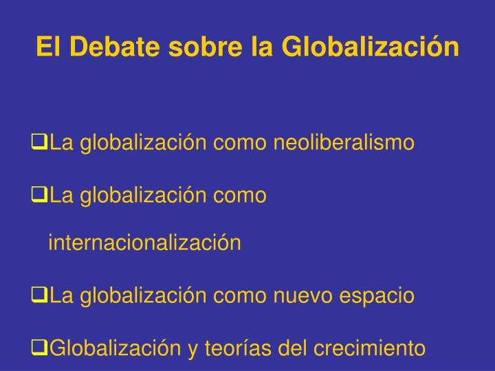 El Debate sobre la Globalización