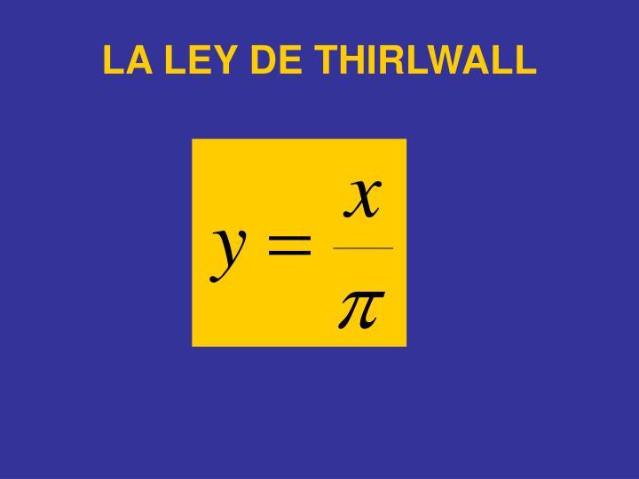 LA LEY DE THIRLWALL