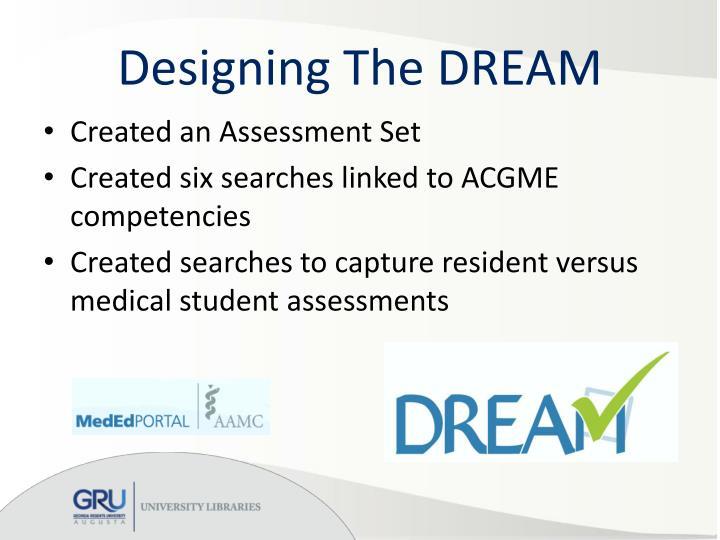 Designing the dream