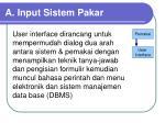 a input sistem pakar