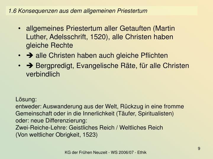 1.6 Konsequenzen aus dem allgemeinen Priestertum