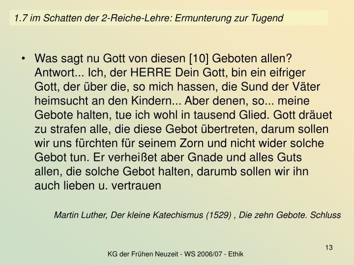 1.7 im Schatten der 2-Reiche-Lehre: Ermunterung zur Tugend