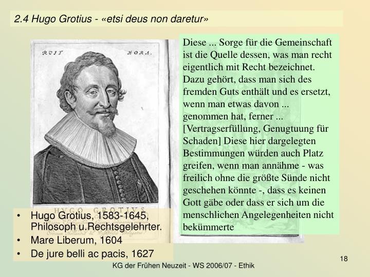 2.4 Hugo Grotius - «etsi deus non daretur»