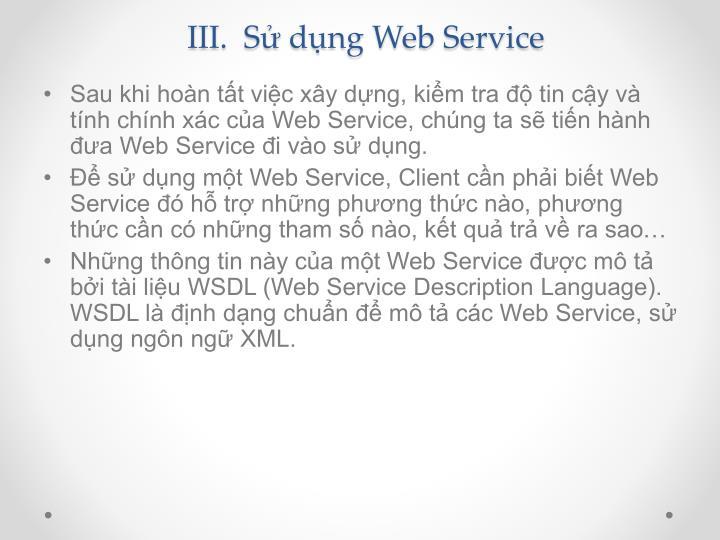III.  Sử dụng Web Service