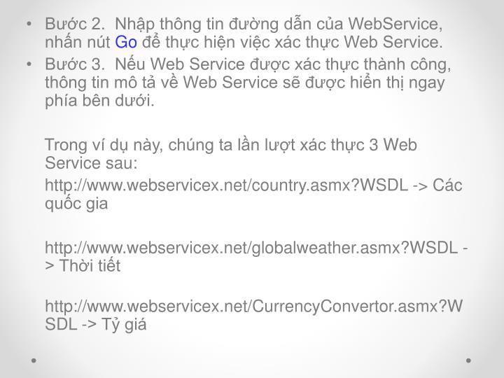 Bước 2.  Nhập thông tin đường dẫn của WebService, nhấn nút