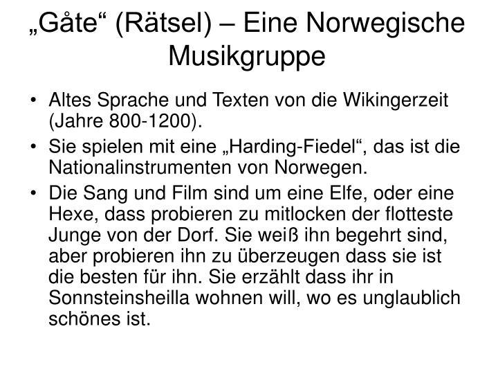 """""""Gåte"""" (Rätsel) – Eine Norwegische Musikgruppe"""