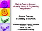 multiple perspectives on university history engineering assignments