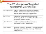 the 28 disciplines targeted clusters then convenience