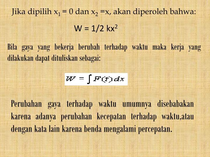Jika dipilih x