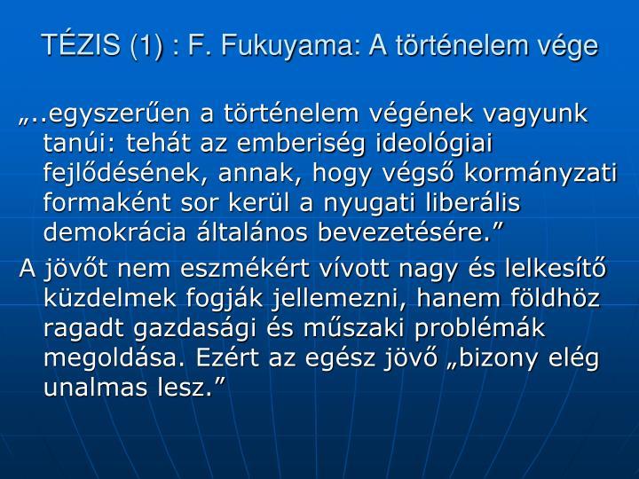 T zis 1 f fukuyama a t rt nelem v ge