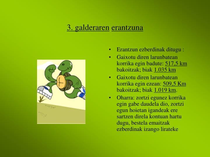 3. galderaren