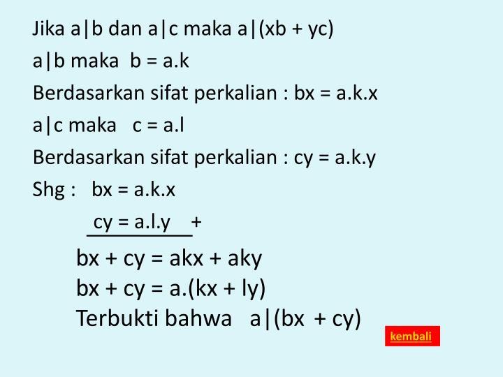 Jika a|b dan a|c maka a|(xb + yc)