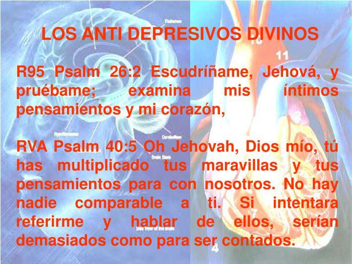 LOS ANTI DEPRESIVOS DIVINOS