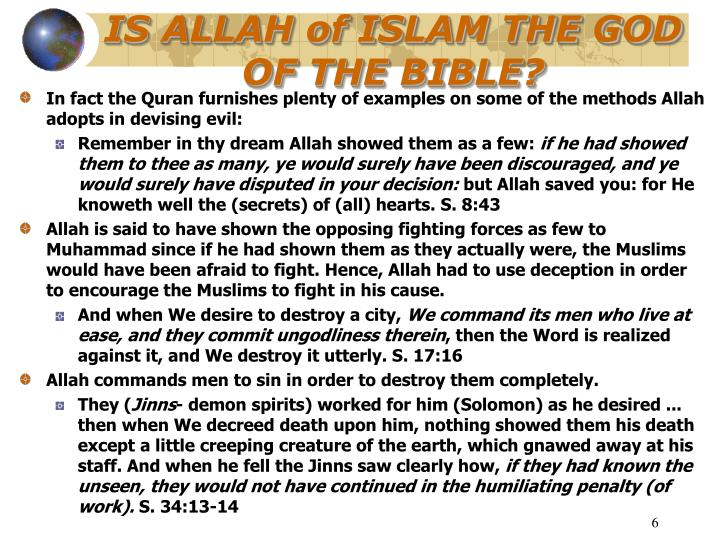 IS ALLAH of ISLAM THE GOD OF THE BIBLE?