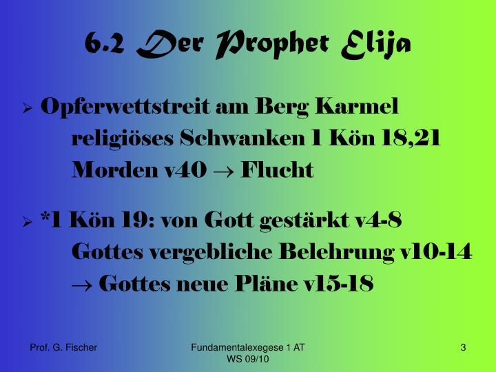 6 2 der prophet elija