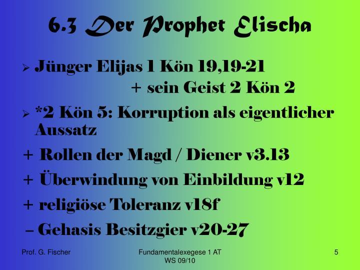6.3 Der Prophet Elischa