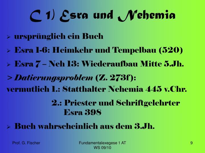 C 1) Esra und Nehemia