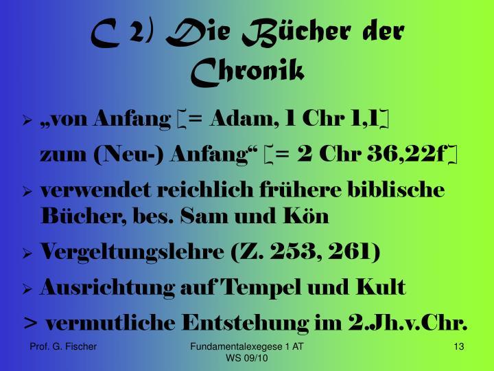 C 2) Die Bücher der Chronik