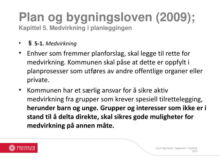 Plan og bygningsloven (2009);