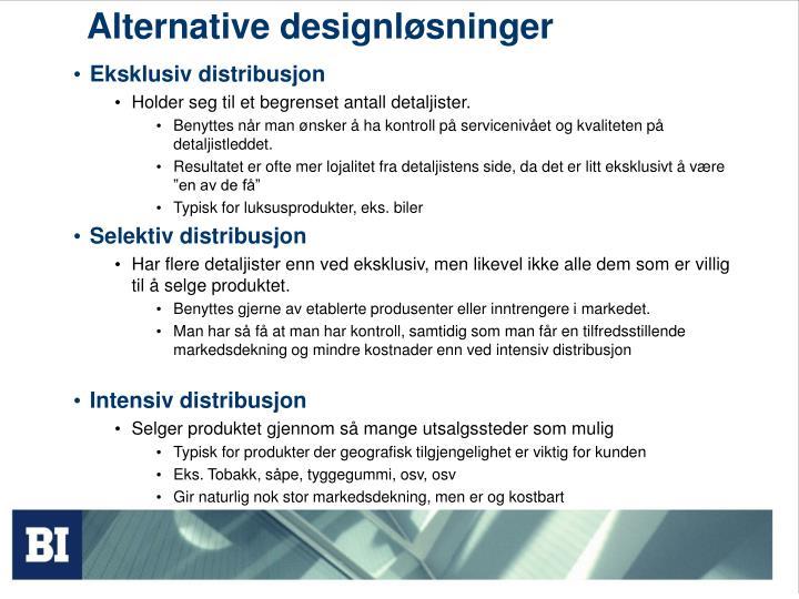 Alternative designløsninger