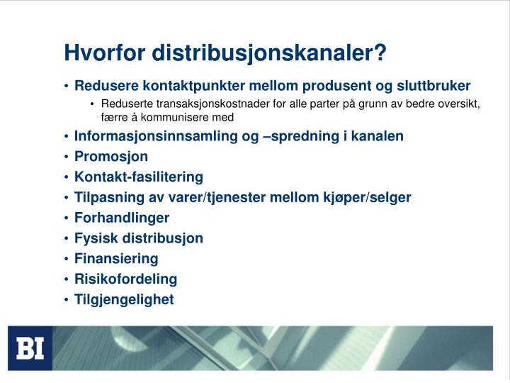 Hvorfor distribusjonskanaler?