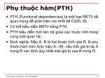 ph thu c h m pth
