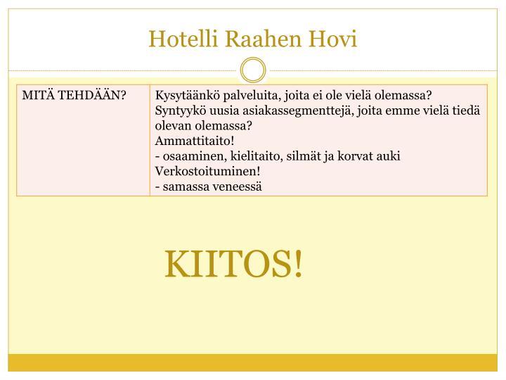 Hotelli Raahen Hovi