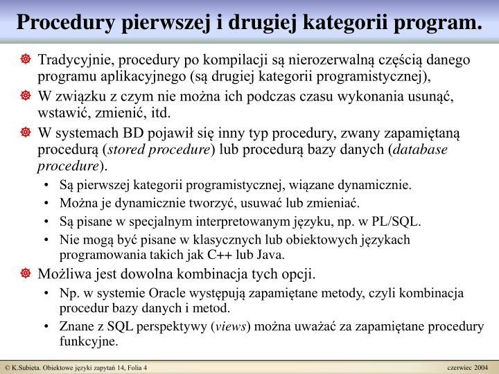 Procedury pierwszej i drugiej kategorii program.