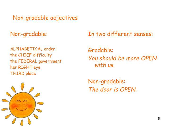 Non-gradable: