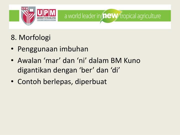 8. Morfologi