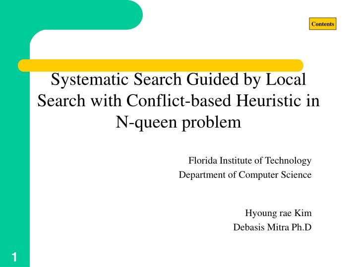 systematic search guided by local search with conflict based heuristic in n queen problem