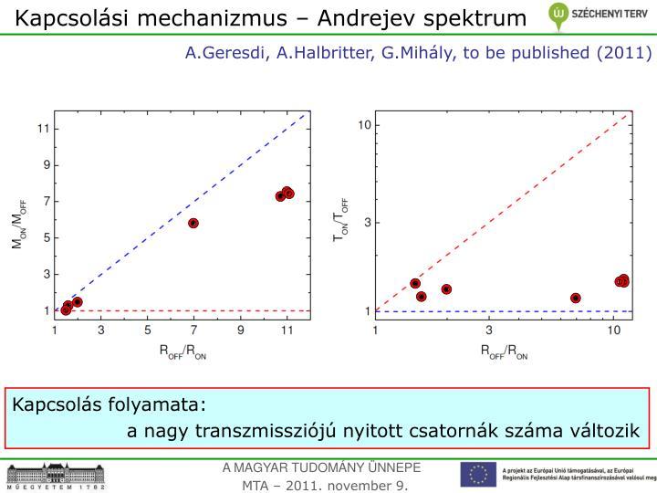Kapcsolási mechanizmus – Andrejev spektrum