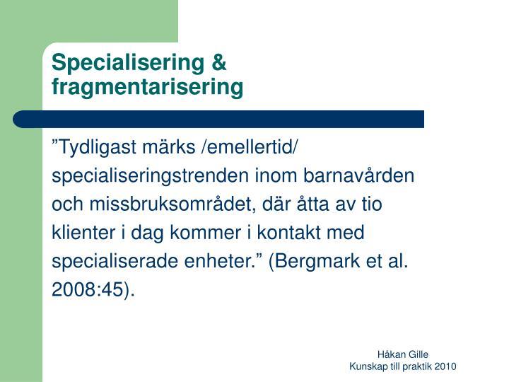 Specialisering &