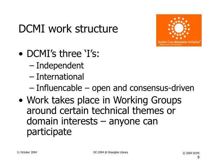 DCMI work structure