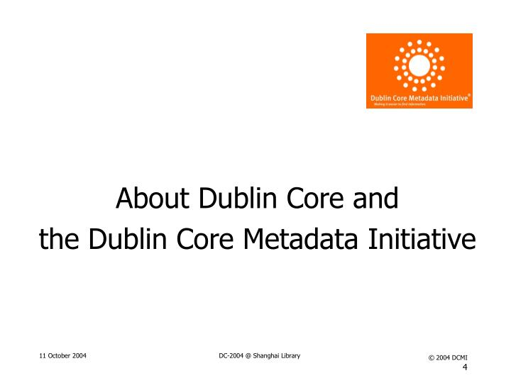 About Dublin Core and