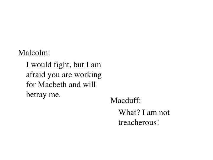 Malcolm: