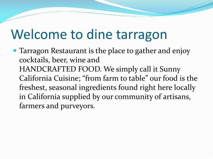 Welcome to dine tarragon