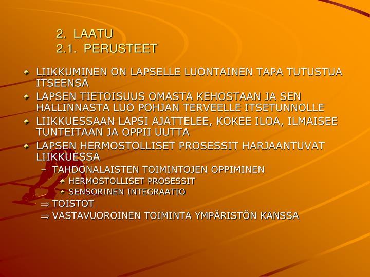 2.  LAATU