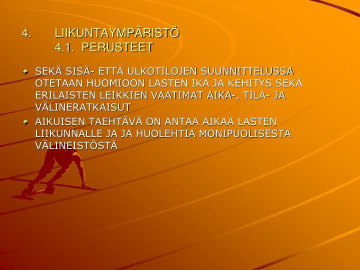 LIIKUNTAYMPÄRISTÖ