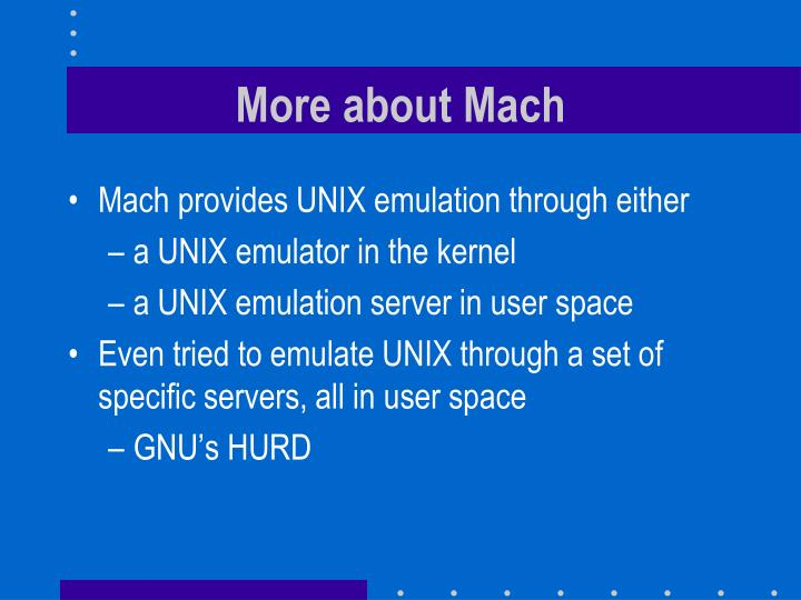 More about Mach