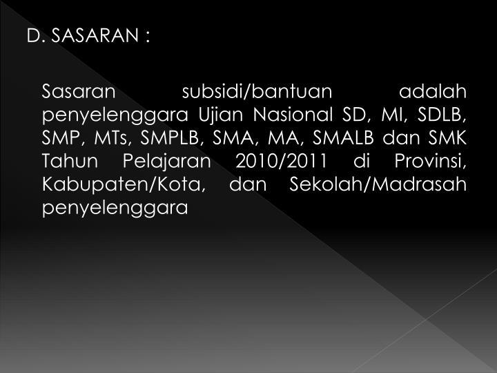 D. SASARAN :