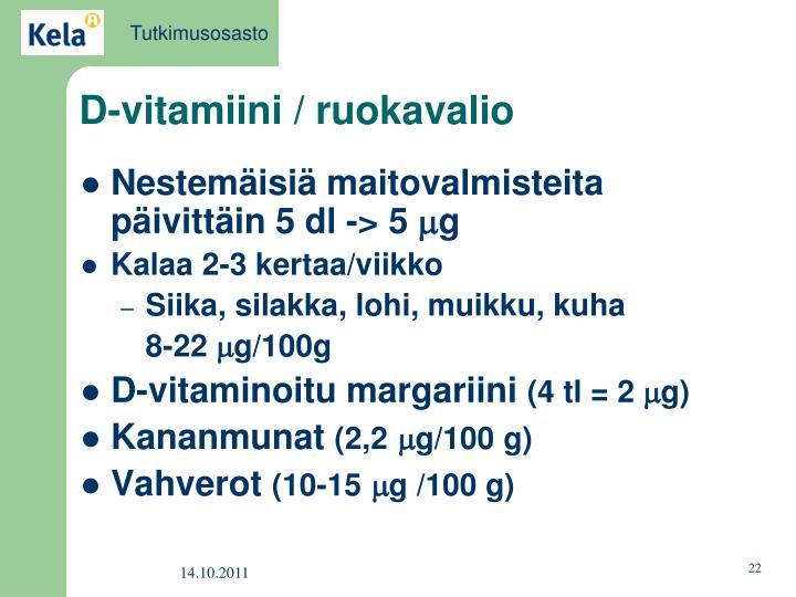 D-vitamiini / ruokavalio