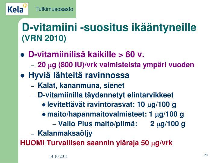 D-vitamiini -suositus ikääntyneille
