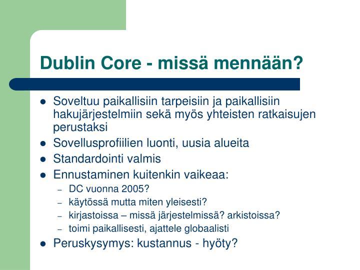 Dublin Core - missä mennään?