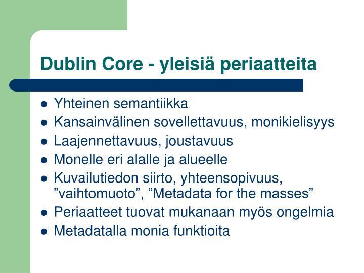 Dublin Core - yleisiä periaatteita