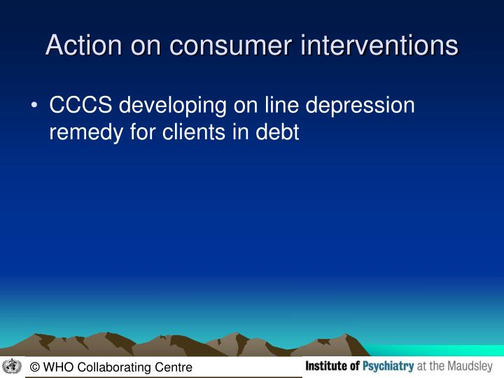 Action on consumer interventions