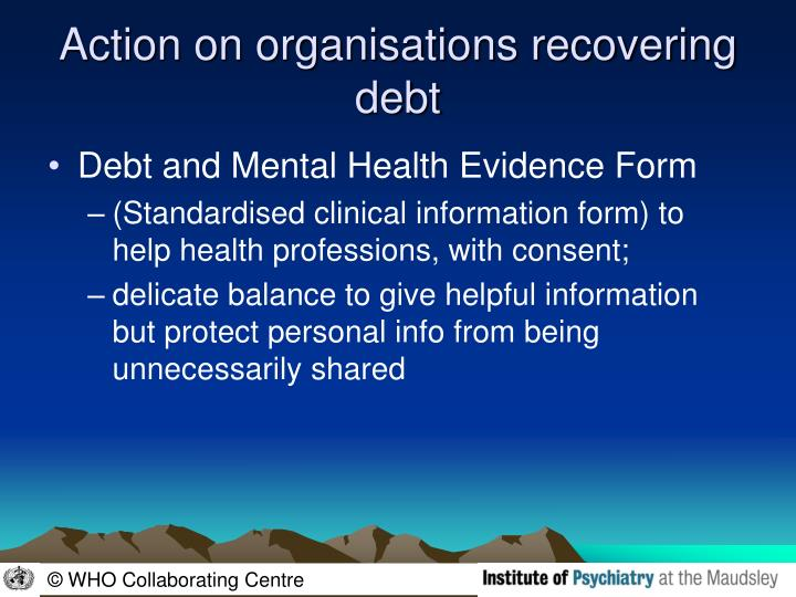 Action on organisations recovering debt