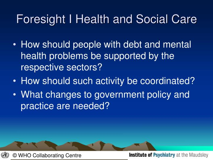 Foresight I Health and Social Care