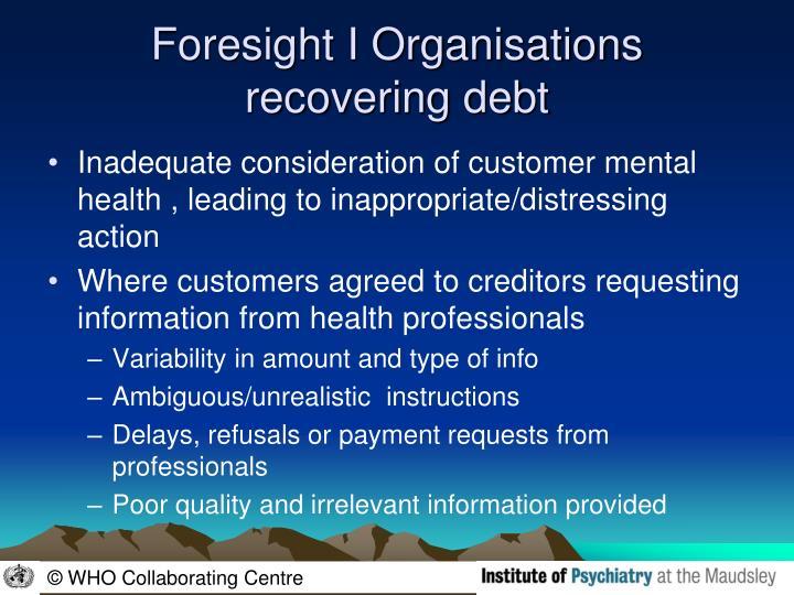 Foresight I Organisations recovering debt