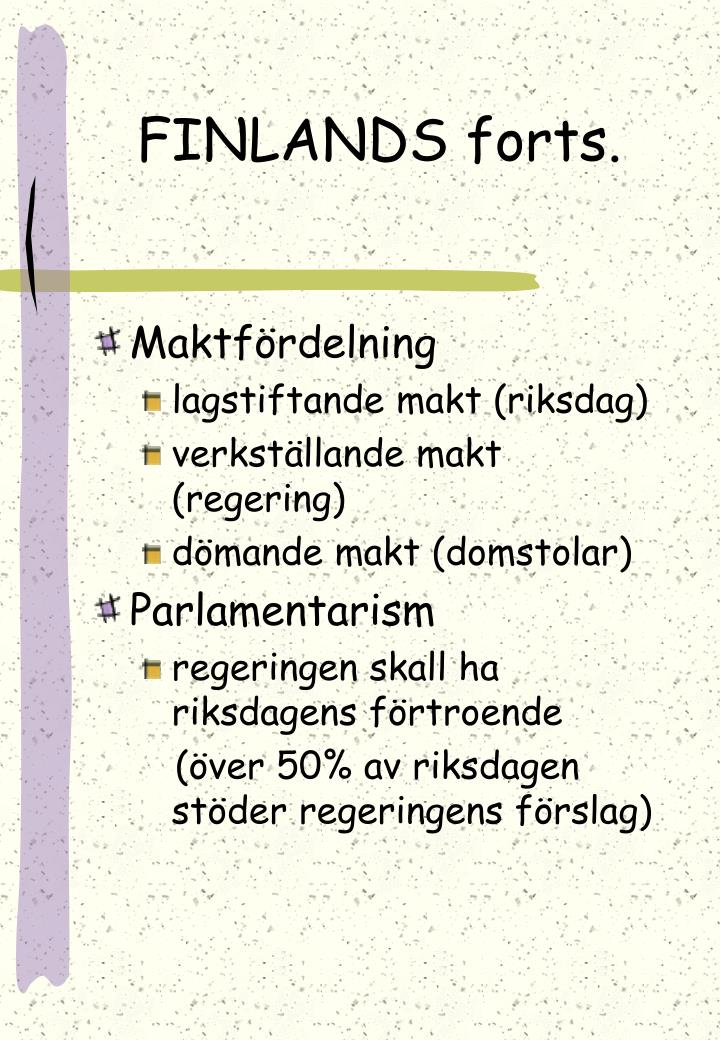 FINLANDS forts.